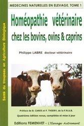 Souvent acheté avec Matière médicale du praticien homéopathe, le Homéopathie vétérinaire chez les bovins, ovins et caprins Tome 1