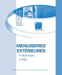 Dernières parutions dans Guide des techniques du bâtiment, Menuiseries extérieures en aluminium et en PVC