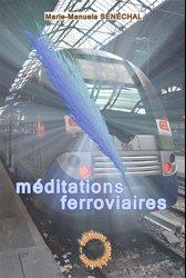 Dernières parutions sur Transport ferroviaire, Méditations ferroviaires