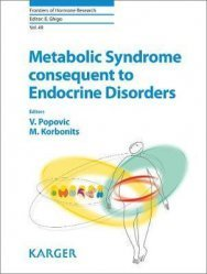 Dernières parutions dans Frontiers of Hormone Research, Metabolic Syndrome Consequent to Endocrine Disorders