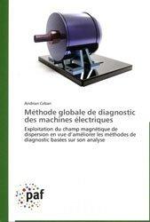 Dernières parutions sur Electricité - Eclairage, Méthode globale de diagnostic des machines électriques
