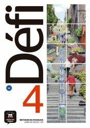 Dernières parutions sur Français Langue Étrangère (FLE), Méthode de français Défi 4 B2. Livre de l'élève, avec 1 CD audio