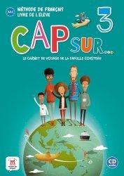 Dernières parutions sur Français Langue Étrangère (FLE), Méthode de français Cap sur... 3. Le carnet de voyage de la famille Cousteau, livre de l'élève niveau A2.1, avec 1 CD audio
