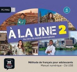 Dernières parutions sur Français Langue Étrangère (FLE), Méthode de français pour adolescents A la Une 2 A1-A2. Manuel numérique, avec 1 Clé USB