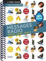 Dernières parutions dans Le mémo Vagnon du plaisancier, Messages radio