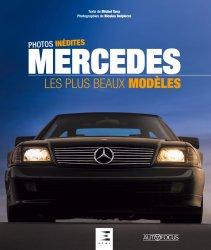 Dernières parutions sur Modèles - Marques, Mercedes, les plus beaux modeles