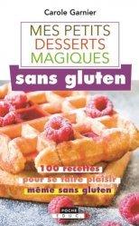 Dernières parutions dans Mes petites recettes magiques - Poche, Mes petits desserts magiques sans gluten