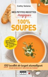 Dernières parutions dans Mes petites recettes magiques - Poche, Mes petites recettes magiques soupes