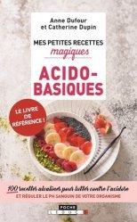 Dernières parutions dans Mes petites recettes magiques - Poche, Mes petites recettes magiques acido-basiques