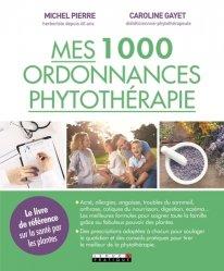 Souvent acheté avec Phytothérapie, le Mes 1000 ordonnances de phytothérapie