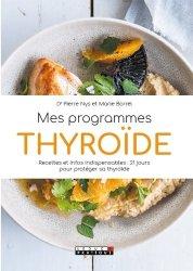 Dernières parutions sur Autres maux, Mes programmes thyroïde