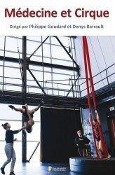 Dernières parutions sur Médecine du sport, Médecine et cirque