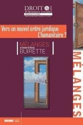 Dernières parutions dans Faculté de Droit et des Sciences sociales, Mélanges Patricia Buirette. Vers un nouvel ordre juridique - L?humanitaire ?