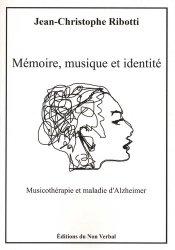 Dernières parutions sur Musicothérapie, Mémoire, musique et identité
