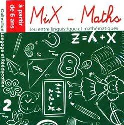 Dernières parutions dans Langage et rééducation, Mix-Maths