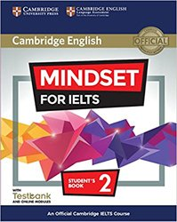 Dernières parutions sur IELTS, Mindset for IELTS Level 2 - Student's Book with Testbank and Online Modules An Official Cambridge IELTS Course