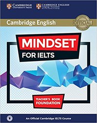 Dernières parutions sur IELTS, Mindset for IELTS Foundation - Teacher's Book with Class Audio An Official Cambridge IELTS Course