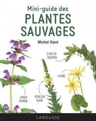 Dernières parutions sur Fleurs et plantes, Mini-guide des plantes sauvages