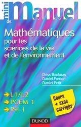 Souvent acheté avec Exercices corrigés et commentés de biologie moléculaire, le Mini manuel de mathématiques pour les sciences de la vie et de l'environnement
