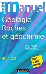 Souvent acheté avec La naissance de la Terre, le Mini manuel de géologie - Roches et Géochimie