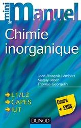 Dernières parutions dans Mini manuel, Mini manuel de Chimie inorganique