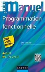 Dernières parutions dans Mini manuel, Mini-manuel de Programmation fonctionnelle