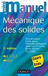 Dernières parutions dans Mini manuel, Mini manuel de mécanique des solides
