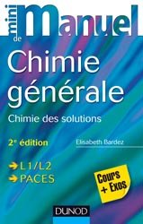 Dernières parutions dans Mini manuel, Mini Manuel de Chimie générale