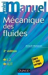 Dernières parutions dans Mini manuel, Mini manuel de Mécanique des fluides