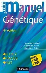 Dernières parutions dans Mini manuel, Mini Manuel de Génétique chimie organique, chimie générale, biochimie,