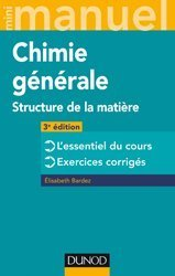 Dernières parutions sur Chimie générale, Mini Manuel de Chimie générale