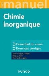 Dernières parutions dans Mini manuel, MINI MANUEL DE CHIMIE INORGANIQUE Nouvelle présentation
