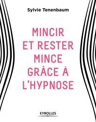 Souvent acheté avec Plaies et cicatrisation : guide pratique pour les IDE, le Mincir et rester mince grâce à l'hypnose