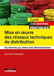 Dernières parutions sur VRD - voirie, Mise en oeuvre des réseaux techniques de distribution