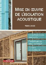 Dernières parutions sur Isolation - Acoustique, Mise en oeuvre de l'isolation acoustique