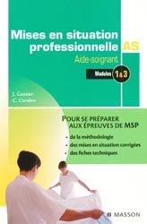 Souvent acheté avec DEAS, le Mises en situation professionnelle Aide-Soignant Module 1 et 3