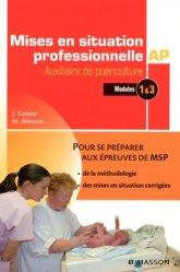 Souvent acheté avec Concours AS/AP - Épreuves écrites et orale - Mémo-fiches, le Mise en situation professionnelle auxiliaire de puériculture Modules 1 à 3