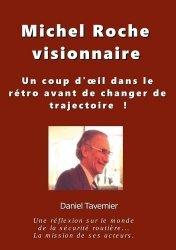 Dernières parutions sur Code de la route, Michel Roche visionnaire