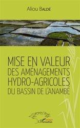 Dernières parutions sur Agriculture dans le monde, Mise en valeur des aménagements hydro-agricoles du bassin de l'anambé