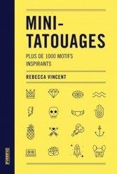 Dernières parutions sur Artisanat - Arts décoratifs, Mini-tatouages