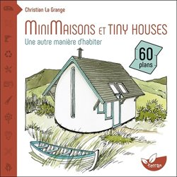 Souvent acheté avec Construire en rond, le Minimaisons et tiny houses