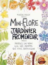Dernières parutions sur Fleurs et plantes, Miniflore du jardinier promeneur