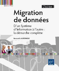 Dernières parutions dans Datapro, Migration de données - d'un système d'information à l'autre : la démarche complète (2e édition)
