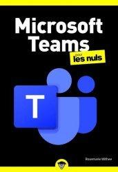Dernières parutions dans Poche pour les Nuls, Microsoft Teams pour les nuls
