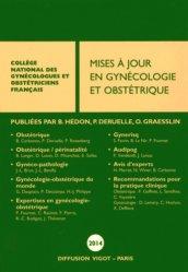 Nouvelle édition Mises à jour en gynécologie et obstétrique