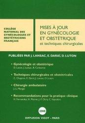 Nouvelle édition Mises à jour en Gynécologie et Obstétrique et techniques chirurgicales