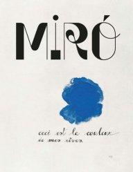 Dernières parutions sur Surréalisme, Miró. La couleur de mes rêves