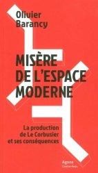 Dernières parutions sur Monographies, Misère de l'espace moderne