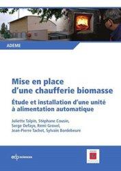 Dernières parutions dans ADEME, Mise en place d'une chaufferie biomasse