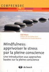 Souvent acheté avec L'hypertension artérielle, le Mindfulness : apprivoiser le stress par la pleine conscience